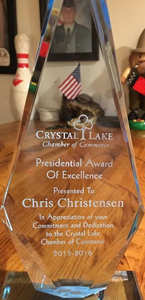 Crystal Lake Chamber of Commerce Presidential Award of Excellence Presented to Chris Christensen